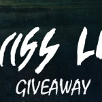 SWISS LIPS TICKET GIVEAWAY