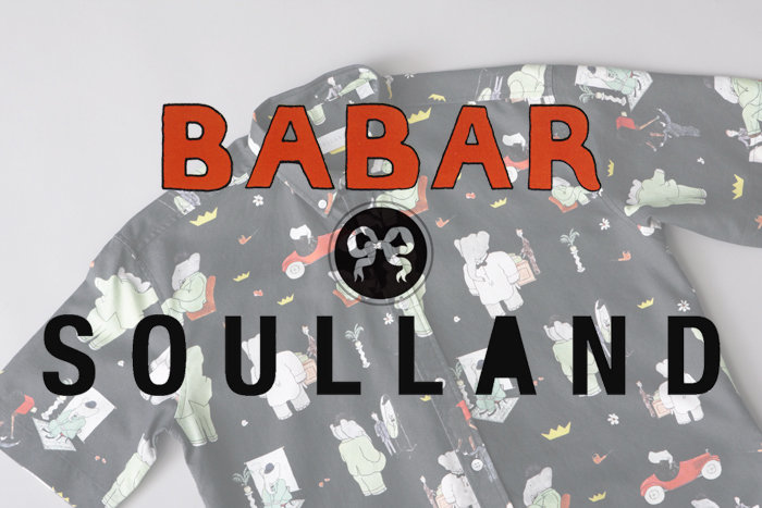 SOULLAND x BABAR