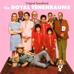The beauty that is the The Royal Tenenbaums soundtrack